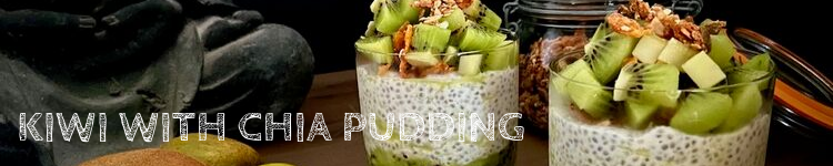 Kiwi with chia pudding_Popsicle Society
