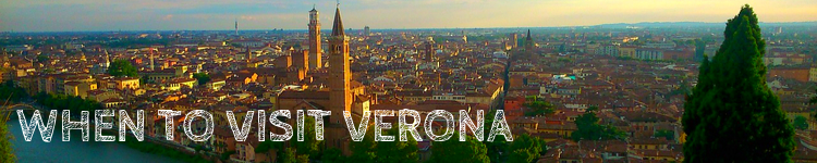 When to visit Verona_Popsicle Society