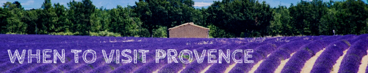 When to visit Provence_Popsicle Society