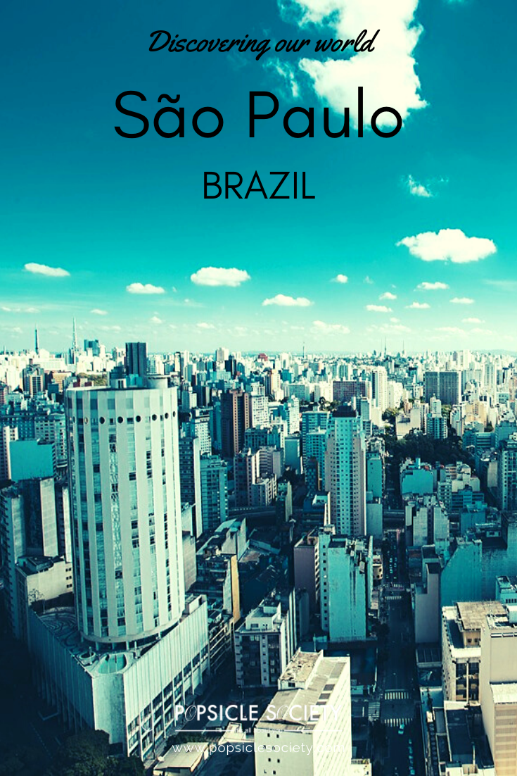 Discovering our world_Sao Paulo Brazil_Popsicle Society