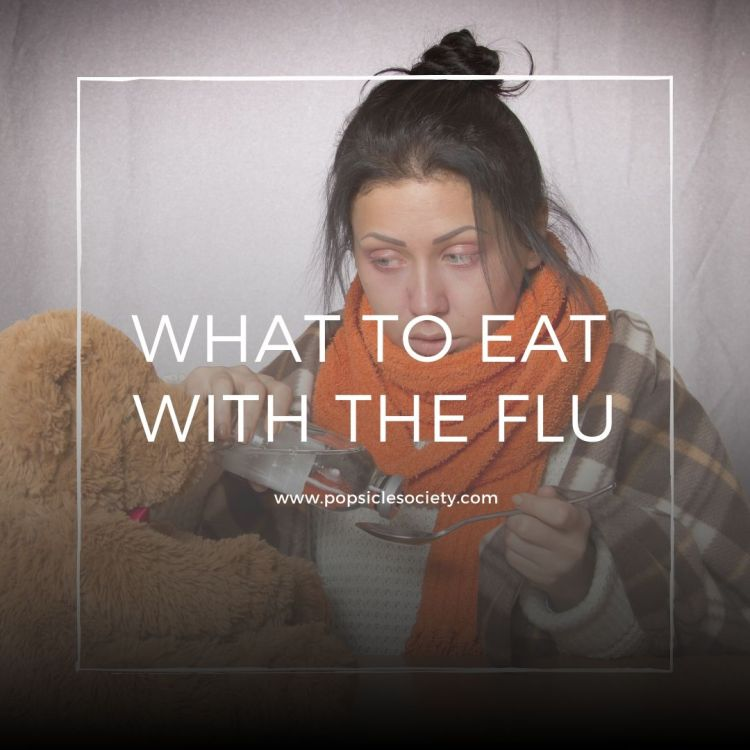 What to eat with the flu_Popsicle Society
