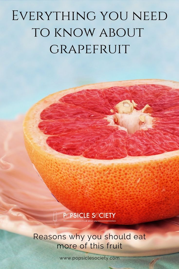 Everything you need to know about grapefruit_Popsicle Society